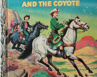 """Vintage Golden Book """"Dale Evans and The Coyote"""""""