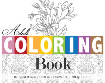 Adult Coloring Book Digital PDF Floral Design Coloring Pages - 16 piece Book Set YOU PRINT