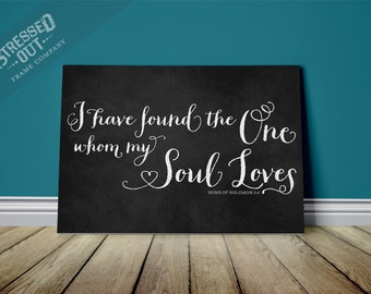 I have found the one whom my soul loves Canvas Wall Art Typography