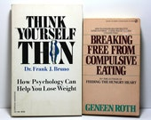 Diet Books, Weight Loss Books, Think Yourself Thin, Breaking Free From Compulsive Eating, Set of Two Paperback Books, Psychology