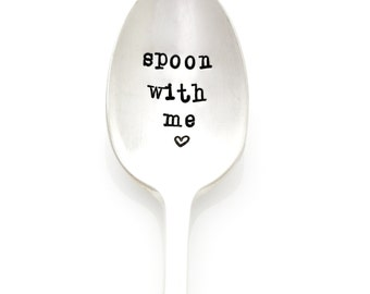 Valentine's Spoon, Spoon With Me. Stamped Silverware for Unique Gift Idea. Hand stamped Coffee Spoons by Milk & Honey ®