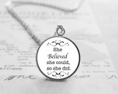 Quote Jewelry, She Believed She Could, So She Did Necklace, Best Friend Gift, Quote Necklace, Motivational Jewelry, Sister Gift, N578