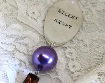 Christmas Ornament - SILENT NIGHT - Vintage Spoon Silverware Ornament - Purple, Topaz - Keepsake Gift Made in Usa