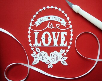 Original Papercut - All You Need is Love - Handcut Paper Art - 4x5.5""
