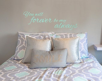 Forever and Always Love Quote - Wall Decal Custom Vinyl Art Stickers