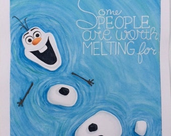 8x10 Olaf Print Some People are Worth Melting For