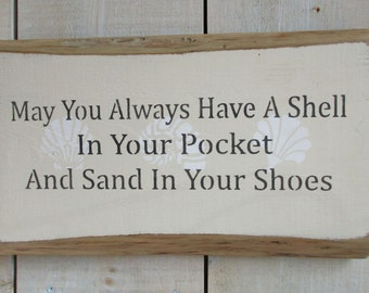 Handmade Wood Sign - Beach Quote, Shell in Your Pocket