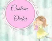 Custom Order For Makenna