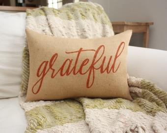 Burlap Pillow / Grateful / Fall Decor / Thanksgiving Decor / Autumn Pillow