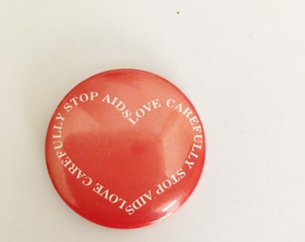 love carefully stop aids heart vintage pinback button