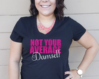Not Your Average Damsel Shirt - Damsel Shirt - Glitter Damsel Shirt - Not Your Average Shirt - Glitter Shirt - Ladies Clothing - Plus Size