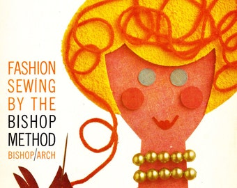 Vintage 1960s Fashion Sewing By The Bishop Method Book