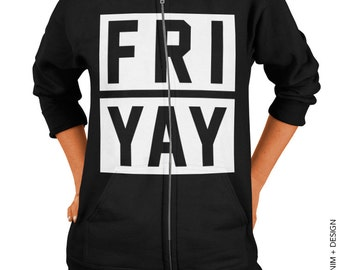 Friyay - Black Zip Up Hoodie - Hooded Sweatshirt