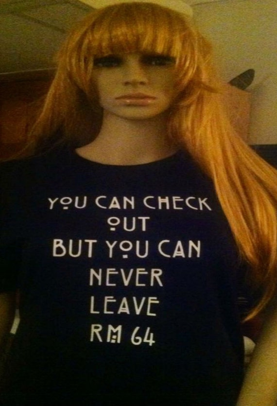 Check Out The More Like This: You Can Check Out But You Can Never Leave 64 T-shirt Or Tank