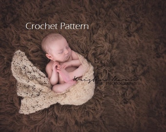 CROCHET PATTERN, Mohair Wrap, Newborn Photo Prop, Baby Wrap Crochet Pattern, Crochet Blanket Pattern, Newborn Layer Pattern, Lacy Wrap