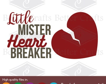 Little Mister Heart Breaker SVG, DXF, EPS Cut file.