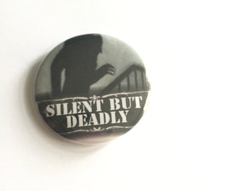 Nosferatu - silent but deadly - 1 inch or 2.25 inch button magnet or bottle opener - silent films