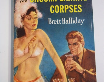 The Uncomplaining Corpses by Brett Halliday Dell Mapback #386 1940 Vintage Mystery Paperback GGA