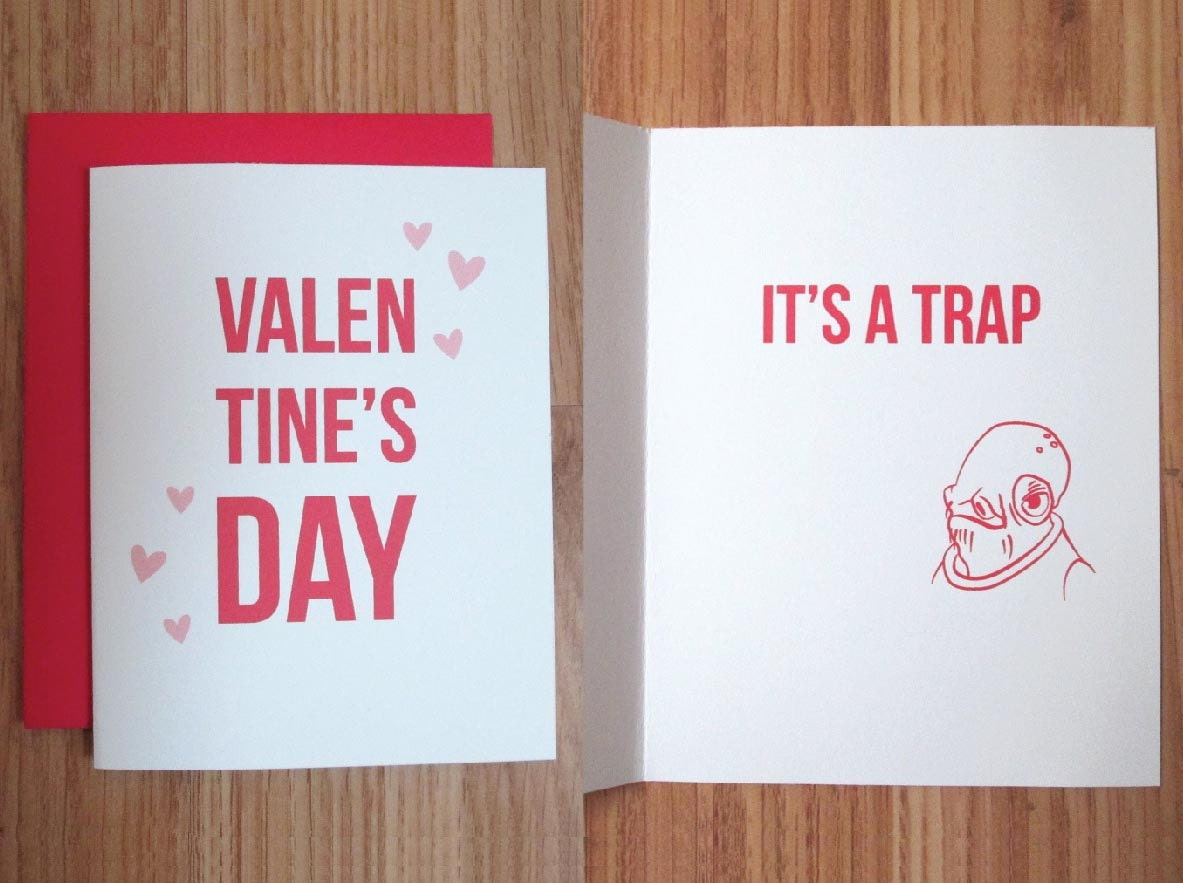 Star Wars Valentines Day Card Its a trap – Star Wars Valentines Day Cards