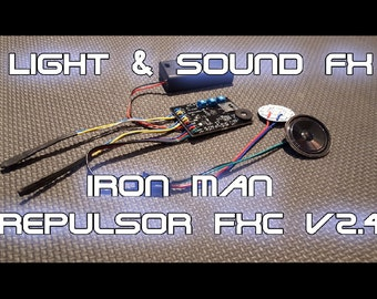 Iron Man Repulsor FX Circuit v2.4 - Light & Sound Effects for your Glove, Gauntlet, or Full Suit of Armor