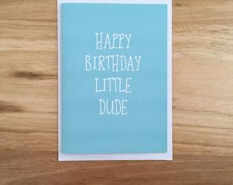 Little Dude Birthday Card