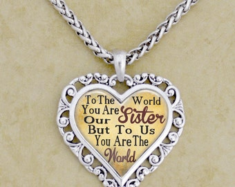 Sister You Are The World Dome Necklace