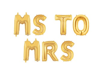 Ms to Mrs Balloon Banner, She Said Yes Balloons, I Said Yes Balloons, Bachelorette Balloons, Bridal Shower Balloons, Gold Letter Balloons