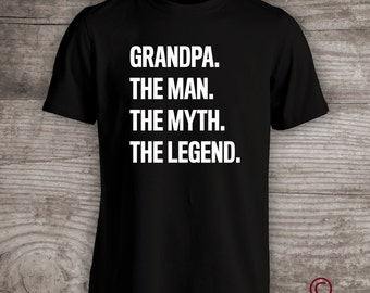 Grandpa The Man The Myth The Legend Mens Funny T-Shirt Gifts For Dads or Grandpas For Fathers Day a177a