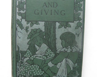 Getting and Giving Children's Moral and Religious Tale circa 1900