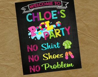 POOL PARTY Chalkboard Poster - Swim Birthday Party no shirt no shoes no problem