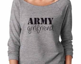 Army Girlfriend Sweatshirt. Super Soft & Comfy, Raw Edge, Boat Neck Terry Sweatshirt with 3/4 length sleeves. Army Sweatshirt.