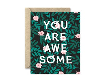 You Are Awesome, Greeting Card with Jungle Branches and Flowers