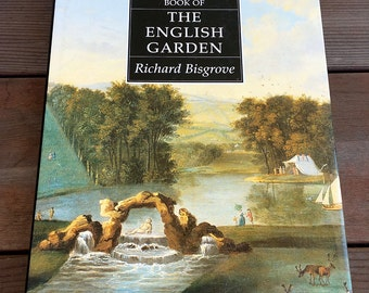 The National Trust Book of The English Garden by Richard Bisgrove Hardcover 1990