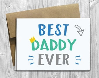 Best Daddy Ever - Simply Stated - Father's Day / Birthday / Any Occasion - Greeting Card - PRINTED 5x7 Notecard