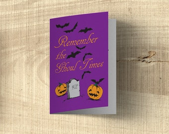 Remember the Ghoul Times Halloween Card, Halloween Greeting Cards, Funny Halloween Card, Cute Pumpkins Card, Card For Him, Card For Her