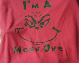 The Grinch I'm a Mean One T-Shirt