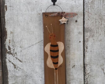 Primitive Country Bee Happy Kind Rustic