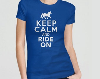 Horse Shirt, Equestrian Gift for Horse Lover Shirt, Equestrian Shirt, Horse Tshirt, Keep Calm and Ride Horses T Shirt, Horse Gift for Girls