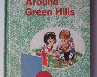 Vintage children's HC school text reader primer Around Green Hills 1963 color illustrations American Book Company