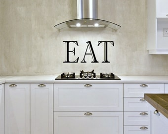 Kitchen Signage, Funny Kitchen Signs, Kitchen Decor, Wall Decal for Kitchen, EAT Vinyl Lettering, Kitchen Vinyl Lettering, EAT Vinyl Decal