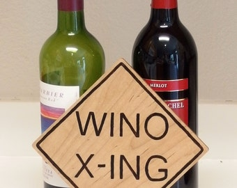 Wino crossing sign for bar or party area, handcrafted pyrography wood humor sign in maple Wino X-ing, hand wood burned funny wino xing sign