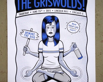 The Griswolds 6.25.15 18 x 24 inch Screen Printed Gig Poster   Art   GigPoster   ScreenPrint   Chicago   Urban Cone   Music   Beware The Dog