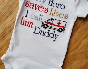 My HERO save lives I call him Daddy/ Mommy EMT w/AMBULANCE ~ First Responders -Paramedic - Aunt Uncle Grandma Grandpa Shirt Any Colors