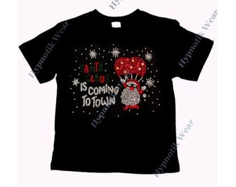 "Girls Rhinestone T-Shirt "" Santa is Coming to Town "" Kids Size 3 to 14 Available"