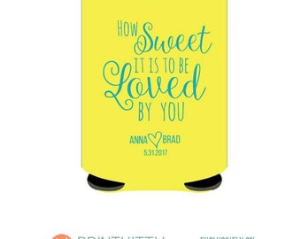 How Sweet It Is To Be Loved By You Personalized Wedding Koozies Customized can koozies Free Shipping on all Koozies