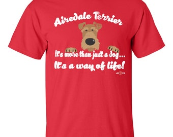 Airedale Terrier | Airedale -  It's more than just a dog | Funny Airedale Shirt