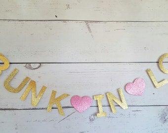 Drunk in love banner, Wedding banner,Wedding bar sign,Bachelorette banner,Bridal shower banner,Wedding Photo Prop,Gold drunk in love banner,