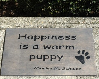 Happiness is a Warm Puppy Wood Sign - Paw print sign - Aminal sign - Dog sign