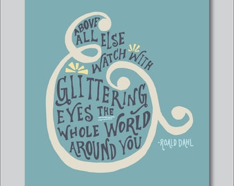 Glittering by Roald Dahl Hand Lettered Print (8x10 digitally printed)