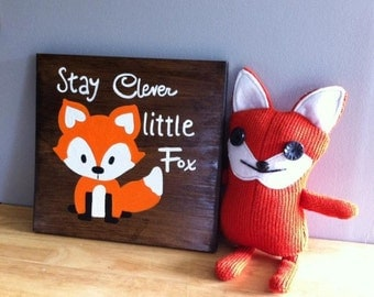 Stay Clever Little Fox ~ Wooden wall hanging